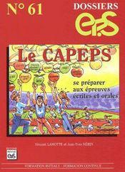 Dossiers Eps T.61 ; Le Capeps ; Se Préparer Aux Epreuves Ecrites Et Orales - Intérieur - Format classique