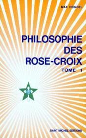 Reponses Aux Questions Sur La Philosophie Des Rose-Croix,tomes 1 & 2 - Couverture - Format classique