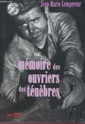 Mémoire des ouvriers des ténèbres - Couverture - Format classique