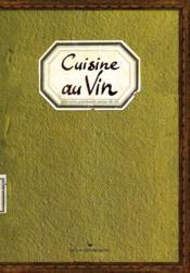 Cuisine Au Vin - Couverture - Format classique