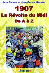1907, la révolte du Midi de a à z - Intérieur - Format classique