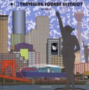 Travelling square district  - Greg Shaw