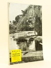 Revue du Tourisme Africain. Numéro Spécial Album 1961. Dakar Porte Océane. Côte d'Ivoire. Dahomey Niger. - Couverture - Format classique