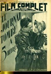 Le Nouveau Film Complet N° 18 - Le Journal Tombe A 5 Heures - Couverture - Format classique