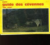Super Guide Des Cevennes - Couverture - Format classique