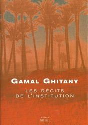 Vente  Recits de l'institution (les)  - Gamal Ghitany