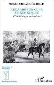 Regards sur Cuba au XIX siècle - Intérieur - Format classique