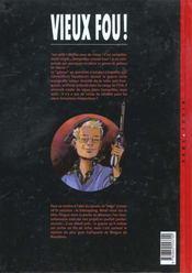Vieux fou t.1 - 4ème de couverture - Format classique