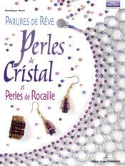 Parures De Reve Perles De Cristal & Perles De Rocaille - Couverture - Format classique
