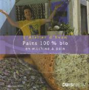 Pain 100% Bio En Machine - Couverture - Format classique