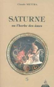 Saturne Ou L'Herbe Des Ames - Couverture - Format classique