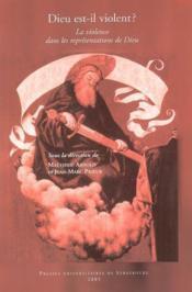 Dieu Est-Il Violent ?. La Violence Dans Les Representations De Dieu - Couverture - Format classique