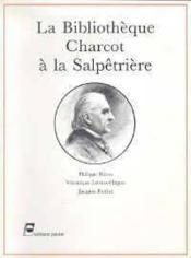 Bibliotheque charcot a la salpetriere - Couverture - Format classique