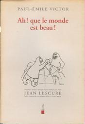 Ah ! que le monde est beau ! poèmes inuit - Couverture - Format classique