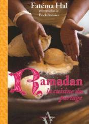 Ramadan, la cuisine du partage - Couverture - Format classique