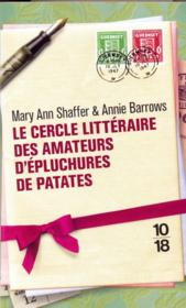 Le cercle littéraire des amateurs d'épluchures de patates  - Annie Barrows - Mary Ann Shaffer