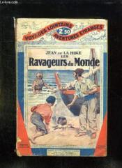 Les Ravageurs Du Monde. - Couverture - Format classique