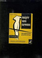Maigrir Sans Carences. Les Dereglements Glandulaires. - Couverture - Format classique