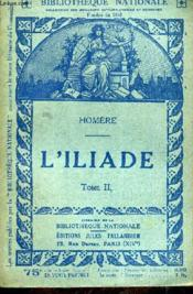 L'Illiade Tome 2. - Couverture - Format classique