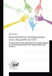 Vente  Reconstitution lymphocytaire post allogreffe de csh  - Renard-C - Renard Cecile