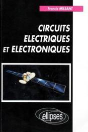 Circuits Electriques Et Electroniques - Couverture - Format classique