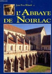 Abbaye de noirlac - Couverture - Format classique