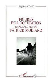 Figures de l'occupation dans l'oeuvre de Patrick Modiano - Intérieur - Format classique