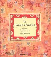 La Poesie Chinoise ; Petite Anthologie - Intérieur - Format classique