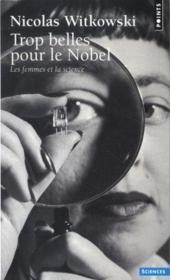 Trop belles pour le nobel ; les femmes et la science - Couverture - Format classique