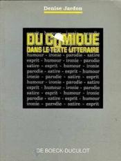 Du Comique Dans Le Texte Litteraire - Couverture - Format classique