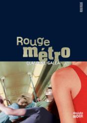 Rouge métro - Couverture - Format classique