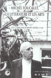 Foucault, La Litterature Et Les Arts - Intérieur - Format classique