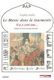 Le maroc dans la tourmente - Intérieur - Format classique