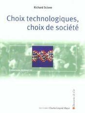 Choix Technologiques, Choix De Societe - Intérieur - Format classique