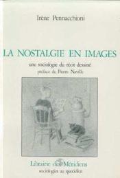 Nostalgie En Images.(La) - Couverture - Format classique