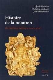 Histoire de la notation de la période baroque à nos jours - Couverture - Format classique