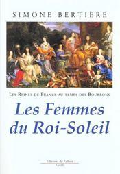Les Reines De France Au Temps Des Bourbons T.2 Les Femmes Du Roi-Soleil - Intérieur - Format classique