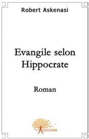 L'évangile selon Hippocrate - Couverture - Format classique
