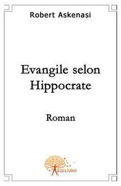 L'évangile selon Hippocrate - Intérieur - Format classique