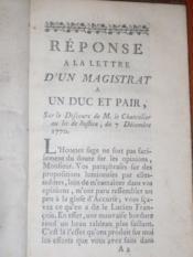 RÉPONSE À LA LETTRE D'UN MAGISTRAT à un duc et pair, sur le discours de M. le Chancelier au lit de justice, du 7 décembre 1770 [au sujet du Parlement]. - Couverture - Format classique