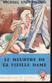 Le Meurtre De La Vieille Dame - Couverture - Format classique
