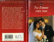 Pas D'Amour Entre Nous - For The Thrill Of It ! - Couverture - Format classique