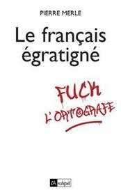 Le français mal-t-à-propos - Intérieur - Format classique