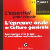 L'Essentiel Pour Reussir L'Epreuve Orale De Culture Generale - Couverture - Format classique