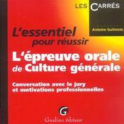 L'Essentiel Pour Reussir L'Epreuve Orale De Culture Generale - Intérieur - Format classique
