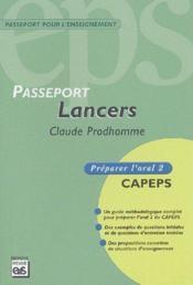Passeport lancers ; CAPEPS ; préparer l'oral 2 - Couverture - Format classique