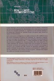 Guerre et économie dans l'espace atlantique du XVI au XX siècle ; actes du colloque international tenu à bordeaux - 4ème de couverture - Format classique