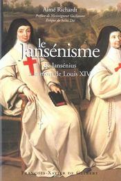 Jansenisme - De Jansenius A La Mort De Louis Xiv - Intérieur - Format classique