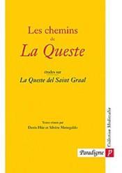 Les chemins de la queste ; etudes sur la queste del Saint Graal - Couverture - Format classique