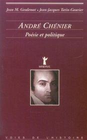 Andre Chenier,Poesie Et Politique - Intérieur - Format classique